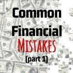 Andre Sugars' Common Financial Mistakes (Part 1)
