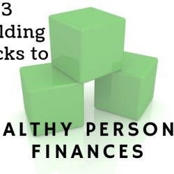 Andre Sugars' Three Building Blocks To Healthy Personal Finances